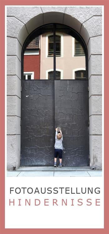 Inklusion - Titelbild Fotoausstellung Hindernisse
